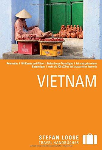 Reiseführer: Vietnam (Stefan Loose)