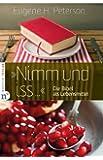 Nimm und iss ...: Die Bibel als Lebensmittel
