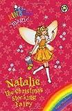 Natalie the Christmas Stocking Fairy 2011 (Rainbow Magic)
