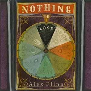 Nothing to Lose | [Alex Flinn]