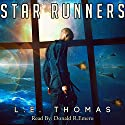 Star Runners Audiobook by L E Thomas Narrated by Donald R Emero