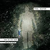 Man in the Dark: A Novel | [Paul Auster]