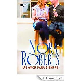 Un amor para siempre (Nora Roberts)