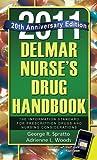 Delmar Nurse's Drug Handbook 2011: Special 20 Year Anniversary (Delmar's Nurse's Drug Handbook)
