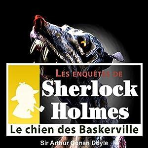 Le chien des Baskerville (Les enquêtes de Sherlock Holmes 56) | Livre audio
