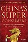 China's Super Consumers: What 1 Billi...
