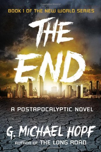 the-end-a-postapocalyptic-novel-the-new-world-series