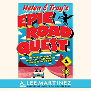 Helen & Troy's Epic Road Quest Audiobook