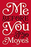Book - Me Before You: A Novel