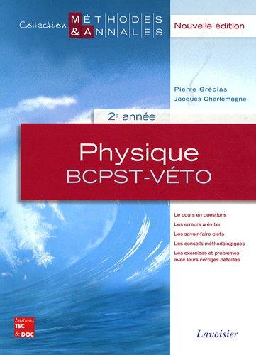 physique , BCPST-VETO , 2ème année
