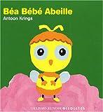 echange, troc Antoon Krings - Béa Bébé Abeille