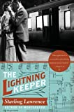 img - for By Starling Lawrence The Lightning Keeper: A Novel book / textbook / text book