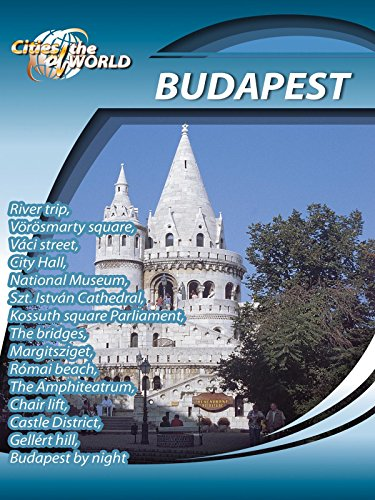Cities of the World Budapest Hungary