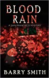 Blood Rain: A San Francisco Mystery