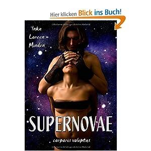 SUPERNOVAE - corporis voluptas: Drei erotische Geschichten aus fernen Galaxien