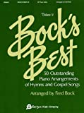 BOCK'S BEST VOL 5 PNO SOLOS  OF HYMNS AND GOSPEL SONGS