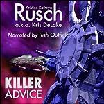 Killer Advice | Kristine Kathryn Rusch,Kris DeLake