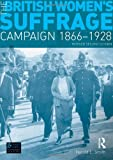 Harold L. Smith The British Women's Suffrage Campaign 1866-1928: Revised 2nd Edition (Seminar Studies In History)