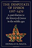 The Despotate of Epiros 1267-1479: A Contribution to the History of Greece in the Middle Ages