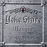 Masque of Shadows by Yoke Shire (1999-08-02)