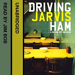 Driving Jarvis Ham Audiobook