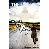 The Road To Glory ~ Brianna  Headen