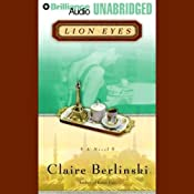 Lion Eyes | [Claire Berlinski]
