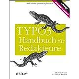 """TYPO3-Handbuch f�r Redakteurevon """"Michael Bielitza"""""""