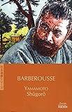echange, troc Shûgorô Yamamoto - Barberousse
