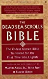 By Martin G. - The Dead Sea Scrolls Bible: The Oldest Known Bible Translated for the First Time into English (9/22/02)