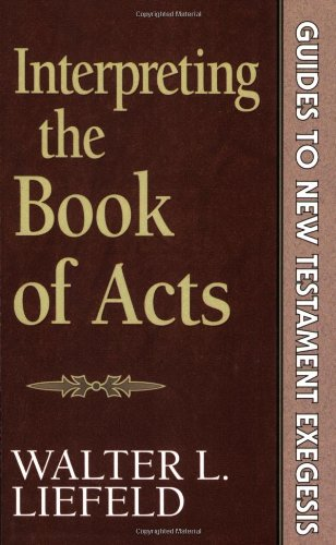 Interpreting the Book of Acts (Guides to New Testament...