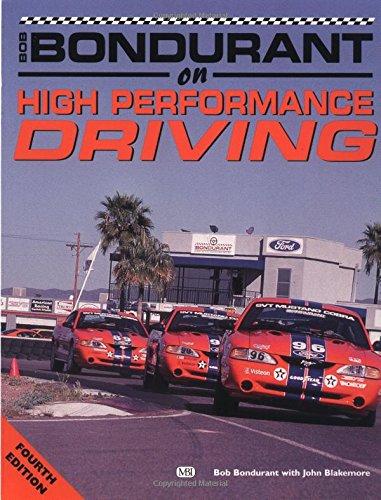 Bob Bondurant on High-Performance Driving (Bob Bondurant on Bob Bondurant on)