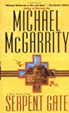 SERPENT GATE (067102146X) by McGarrity, Michael
