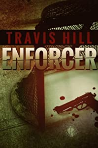 (FREE on 12/23) Enforcer by Travis Hill - http://eBooksHabit.com