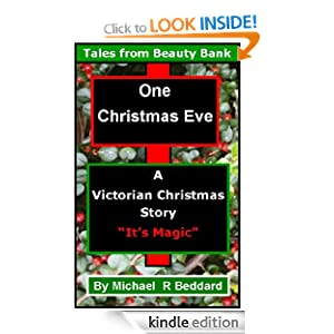 One Christmas Eve (Tales from Beauty Bank) Michael Beddard