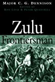 img - for Zulu Frontiersman book / textbook / text book
