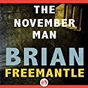 November Man (       UNABRIDGED) by Brian Freemantle Narrated by Mark Bramhall