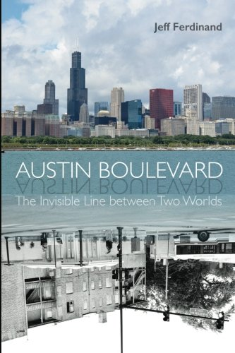 austin-boulevard-the-invisible-line-between-two-worlds