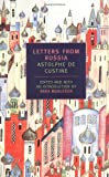 img - for By Astolphe De Custine Letters from Russia (New York Review Books Classics) book / textbook / text book