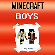 Minecraft Boys: A Minecraft Story of Two Boys Audiobook by Billy Miner Narrated by Eliot Kane