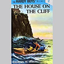 The House on the Cliff: Hardy Boys 2 Audiobook by Franklin Dixon Narrated by Bill Irwin