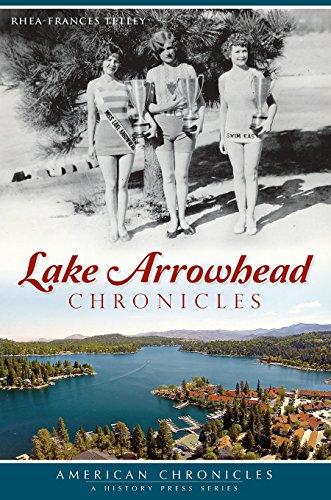 LAKE ARROWHEAD CHRONICLES (American Chronicles) PDF