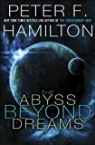 The Abyss Beyond Dreams: Chronicle of the Fallers (Commonwealth: Chronicle of the Fallers)