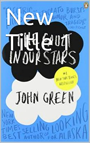 John Green - The Fault in Our Stars: The Fault in Our Stars (Spanish Edition)