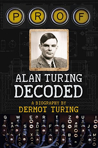 Prof! Alan Turing Decoded