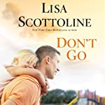 Don't Go | Lisa Scottoline