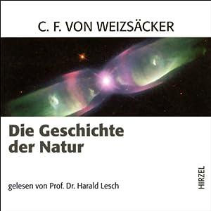 Die Geschichte der Natur Hörbuch