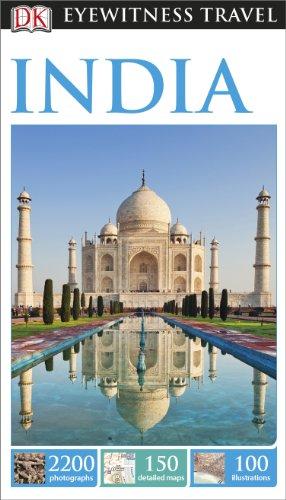 DK Eyewitness Travel Guide. India