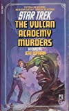 The Vulcan Academy Murders (Star Trek, No 20) (067164744X) by Jean Lorrah
