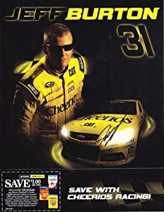 AUTOGRAPHED 2013 Jeff Burton #31 Cheerios Racing Team (Sprint Cup) SIGNED 9X11 NASCAR... by Trackside Autographs